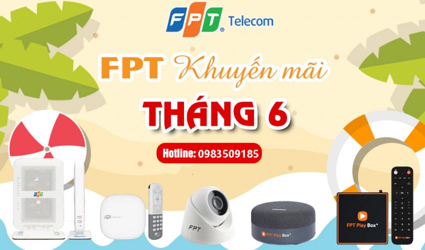 Khuyến mãi lắp internet cáp quang và truyền hình FPT tháng 6 - 2021