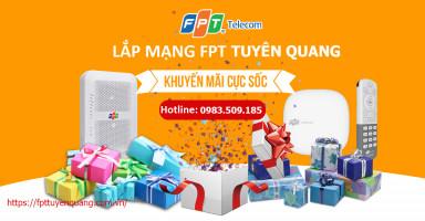 Đăng ký lắp đặt mạng FPT Tuyên Quang miễn phí triển khai lắp đặt 100%